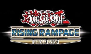 YuGiOh Sneak Peek - Rising Rampage