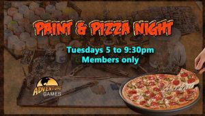 Paint & Pizza Night @ Adventure Games